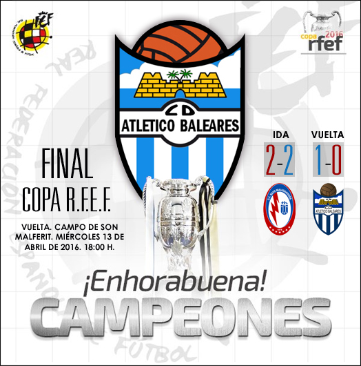 Copa RFEF 2016 Campeon Atletico Baleares