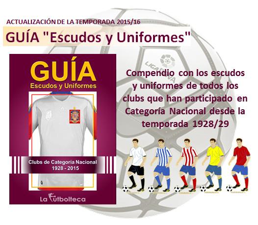 anuncio Guia Escudos y Uniformes 2015 LaFutbolteca
