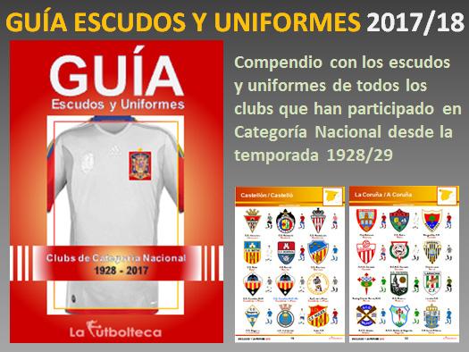 anuncio guia escudos uniformes lafutbolteca 2017