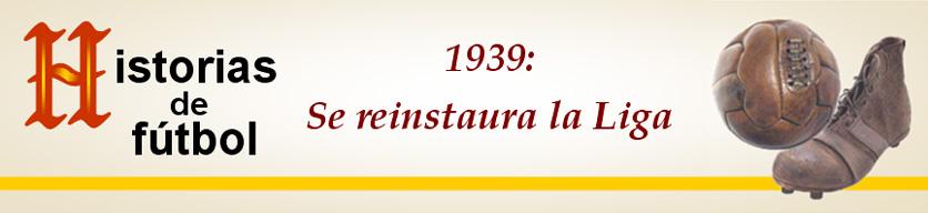 titular HF 1939 Reinstauracion Liga