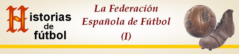 titular HF Federacion Espanola Futbol I