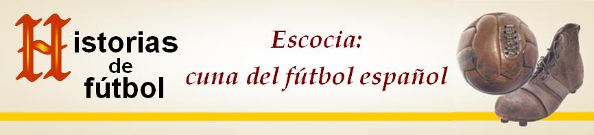 titular HF Escocia cuna futbol espanol