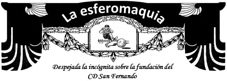 La Esferomaquia Despejada incognita CD San Fernando