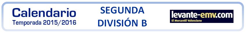 ver calendario segunda b 2015-2016