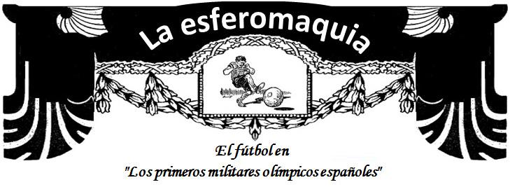 titular La esferomaquia El futbol en los primeros militares olimpicos
