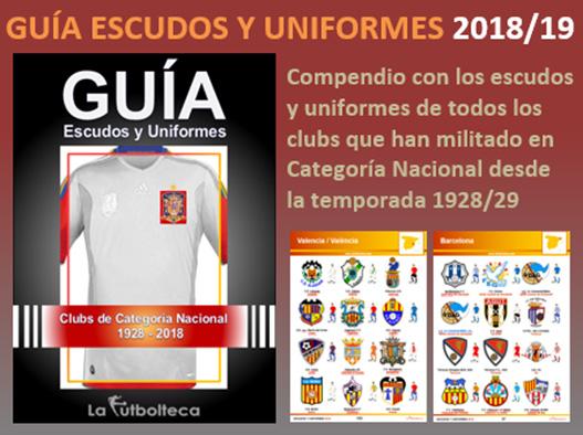 anuncio guia escudos y uniformes lafutbolteca 2018